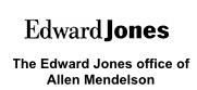 The Edward Jones Office of Allen Mendelson